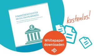 Whitepaper Banken im Digitalen Wandel