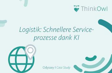 Case Study Logistik: Schnellere Serviceprozesse